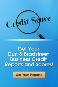 Get your Dun and Bradstreet Business Credit Reports and Scores - Business Credit Experts